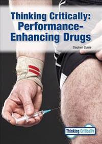 Thinking Critically: Performance-Enhancing Drugs