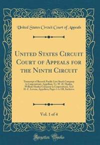 United States Circuit Court of Appeals for the Ninth Circuit, Vol. 1 of 4