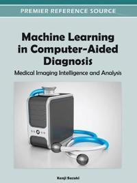 Machine Learning in Computer-Aided Diagnosis