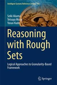 Reasoning with Rough Sets