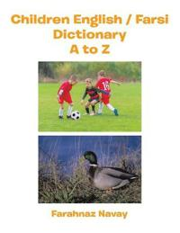 Children English / Farsi Dictionary A to Z