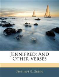 Jennifred: And Other Verses
