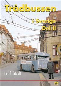 Trådbussen i Sverige. D. 2