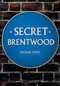 Secret Brentwood