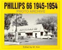 Phillips 66, 1945 Through 1954