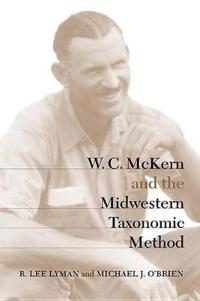 W. C. McKern and the Midwestern Taxonomic Method