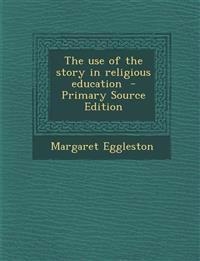 The use of the story in religious education
