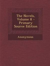 The Novels, Volume 8