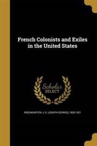 FRENCH COLONISTS & EXILES IN T