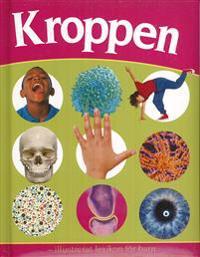 Kroppen : illustrerat lexikon för barn