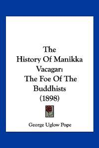 The History of Manikka Vacagar