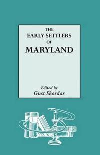 Early Settlers of Maryland