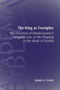 The King As Exemplar