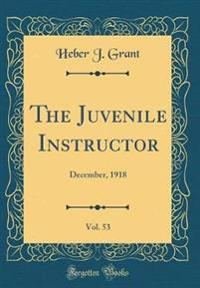 The Juvenile Instructor, Vol. 53