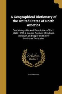 GEOGRAPHICAL DICT OF THE US OF