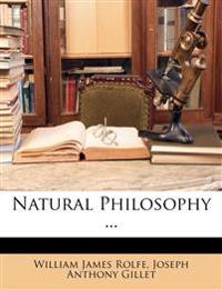Natural Philosophy ...