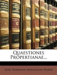 Quaestiones Propertianae...