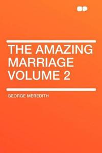 The Amazing Marriage Volume 2