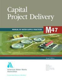 M47 Capital Project Delivery
