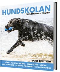 Hundskolan : grundlydnad & skötsel