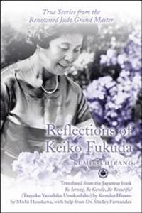 Reflections of Keiko Fukuda
