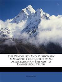The Panoplist (And Missionary Magazine) Conducted by an Association of Friends to Evangelical Truth