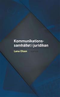Kommunikationssamhället i juridiken