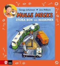 Mulle Mecks stora bok om maskiner