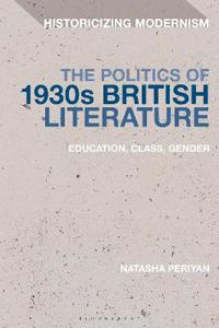 The Politics of 1930s British Literature