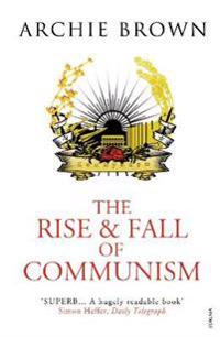 Rise and Fall of Communism