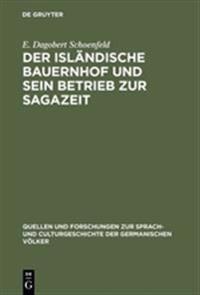 Der Isländische Bauernhof Und Sein Betrieb Zur Sagazeit