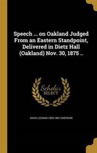 SPEECH ON OAKLAND JUDGED FROM