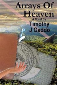 Arrays of Heaven