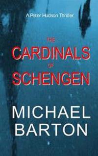 The Cardinals of Schengen