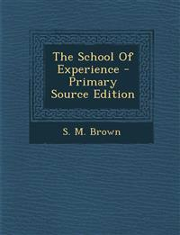 The School Of Experience