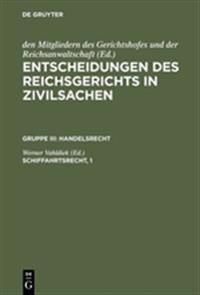 Entscheidungen Des Reichsgerichts in Zivilsachen, Schiffahrtsrecht, 1