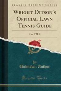 Wright Ditson's Official Lawn Tennis Guide