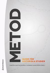 Metod - Guide för historiska studier