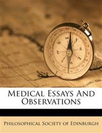 Medical Essays And Observations