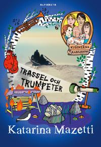 Trassel och trumpeter