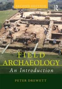 Field Archaeology: An Introduction