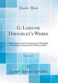G. LeJeune Dirichlet's Werke, Vol. 2 of 2
