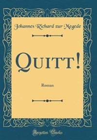 Quitt!