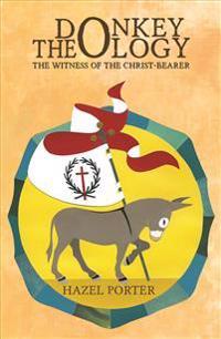 Donkey Theology: