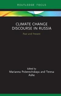 Climate Change Discourse in Russia: Past and Present