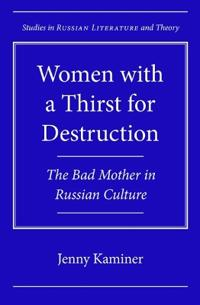 Women with a Thirst for Destruction