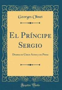 El Pr�ncipe Sergio