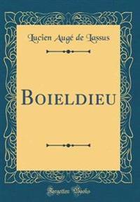 Boieldieu (Classic Reprint)