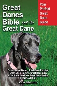Great Danes Bible and the Great Dane