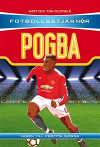 Pogba : vägen till proffsligorna